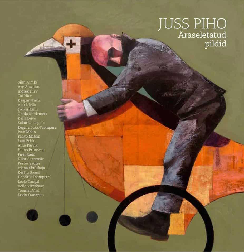 "New book by Juss Piho ""Äraseletatud pildid"""